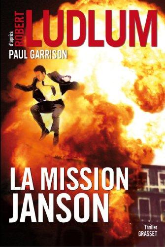 9782246778516: La mission Janson: Roman traduit de l'anglais (américain) par Florianne Vidal