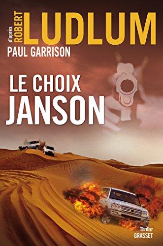 9782246778615: Le choix Janson: Traduit de l'anglais (Etats-Unis) par Henri Froment