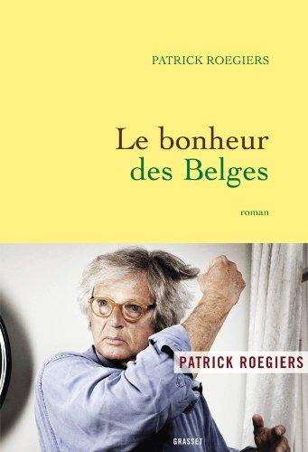 9782246779216: Le bonheur des Belges: roman
