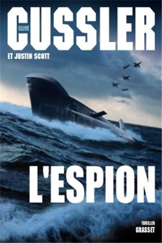 L'espion: CUSSLER (Clive), SCOTT