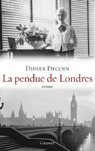 9782246783909: La pendue de Londres: roman - collection
