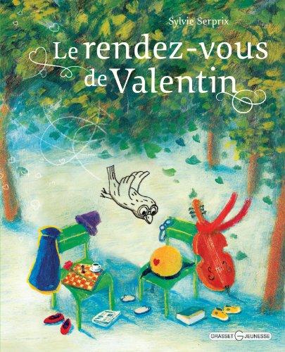 RENDEZ-VOUS DE VALENTIN (LE): SERPRIX SYLVIE