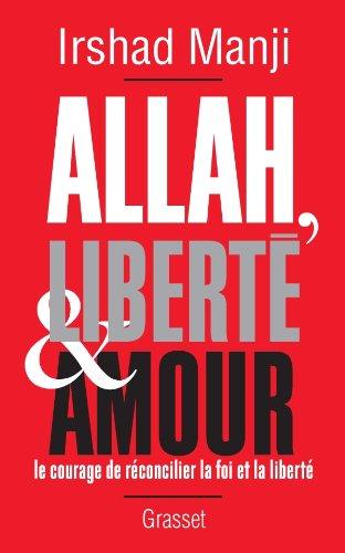 Allah, liberté et amour Manji, Irshad