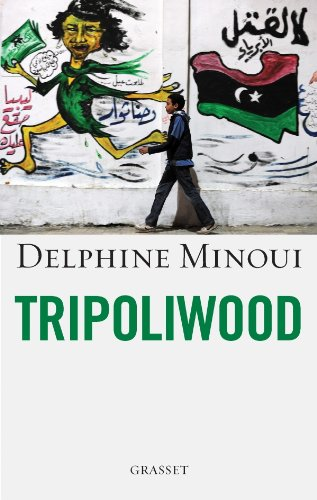 9782246790877: Tripoliwood (French Edition)