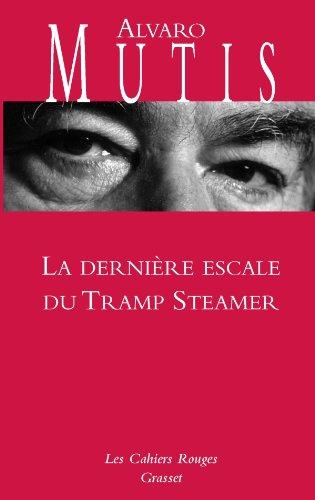 9782246794899: La dernière escale du Tramp Steamer