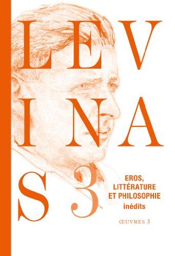 9782246795179: Oeuvres compl�tes, Tome 3: Eros, litt�rature et philosophie