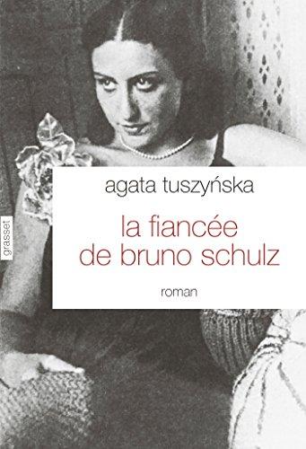 9782246796589: la fiancée de Bruno Schulz