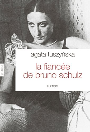 9782246796589: La fianc�e de Bruno Schulz: roman traduit du polonais par Isabelle Jann�s-Kalinowski