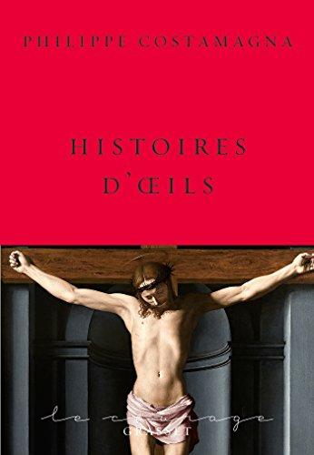 HISTOIRES D'OEILS: COSTAMAGNA PHILIPPE