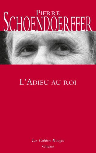 9782246803218: L'adieu au roi: roman