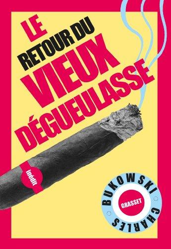 9782246803270: Le retour du Vieux dégueulasse: Traduit de l'anglais (Etats-Unis) par Alexandre et Gérard Guégan