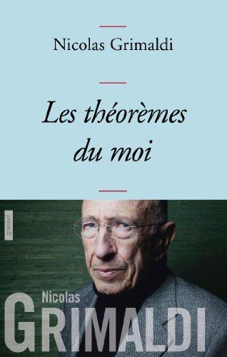 9782246803409: Les théorèmes du moi: collection Bleue