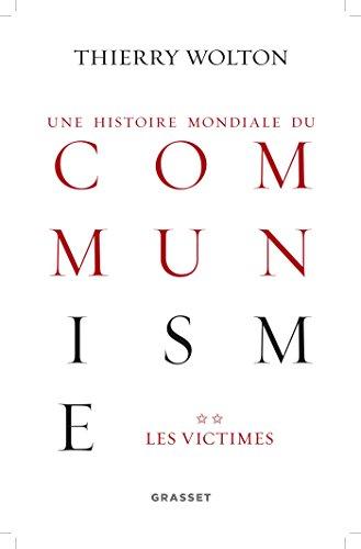 9782246804246: Histoire mondiale du communisme, tome 2: Les victimes