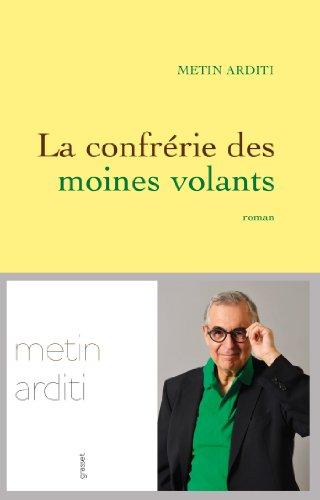 CONFRÉRIE DES MOINES VOLANTS (LA): ARDITI METIN