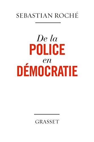 9782246806141: De la police en démocratie (essai français)