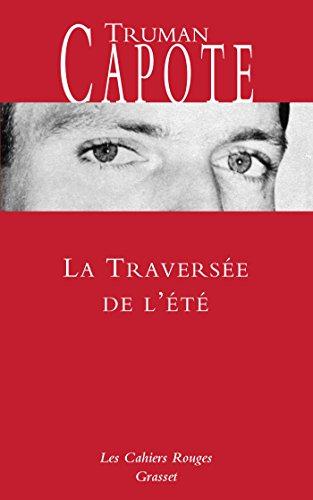 TRAVERSÉE DE L'ÉTÉ (LA): CAPOTE TRUMAN