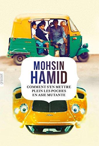 9782246807827: Comment s'en mettre plein les poches en Asie ...: roman traduit de l'anglais (Pakistan) par Bernard Cohen