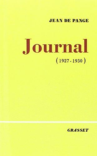 Journal, Tome 1 : 1927-1930: Comte de Pange-J