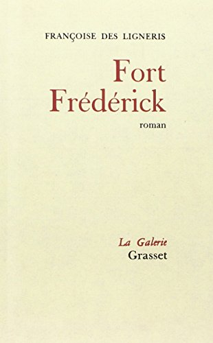 Fort Frederick: Francoise (translated from