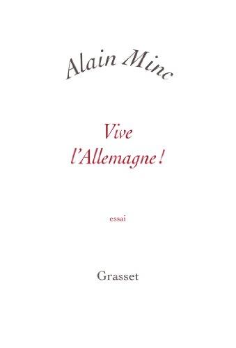Vive l'Allemagne !: Petite collection blanche: Minc, Alain