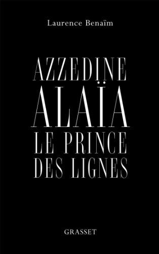 9782246810551: Azzedine Alaïa : Le prince des lignes