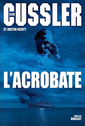 ACROBATE (L'): CUSSLER CLIVE