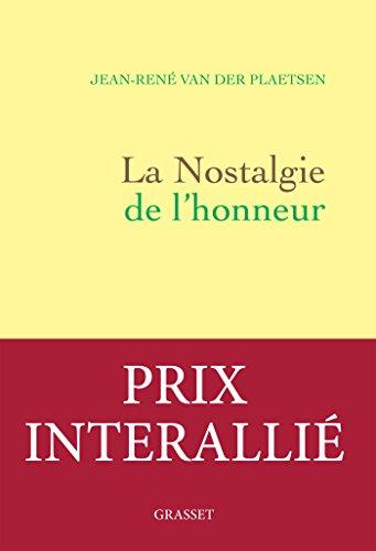 9782246813934: La nostalgie de l'honneur: récit littéraire