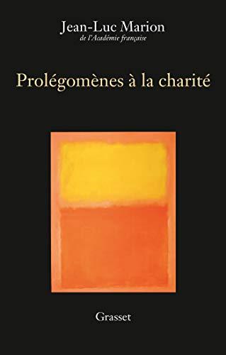 9782246818632: Prolégomènes à la charité: Edition définitive