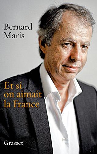9782246852193: Et si on aimait la France (essai français)