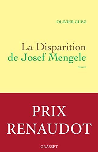 9782246855873: La disparition de Josef Mengele - Prix Renaudot 2017
