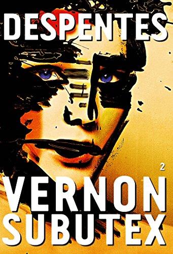 9782246857365: Vernon Subutex, 2: roman (Littérature Française)