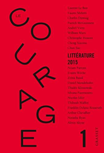 COURAGE (LE) T.01 : LITTÉRATURE 2015: COLLECTIF