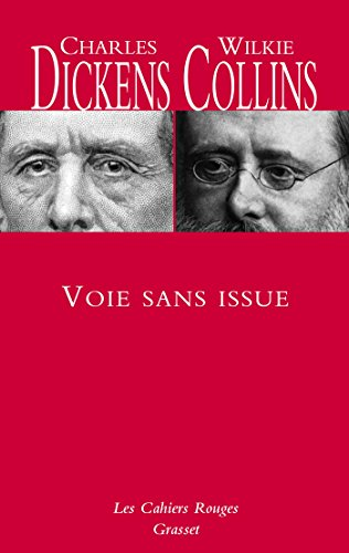 Voie sans issue: Traduit de l'anglais par: Charles Dickens; Wilkie