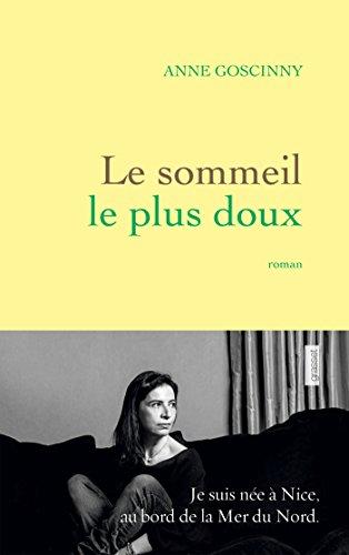 SOMMEIL LE PLUS DOUX (LE): GOSCINNY ANNE