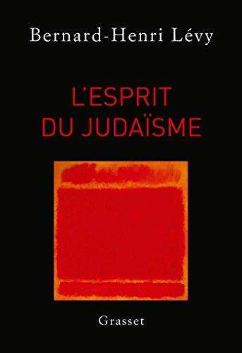 L'esprit du judaisme (French Edition): Bernard-Henri Levy