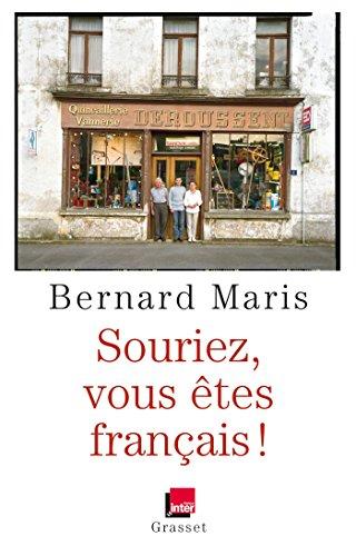 SOURIEZ, VOUS ÊTES FRANÇAIS !: MARIS BERNARD