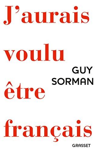 9782246861362: J'aurais voulu être Français (essai français)