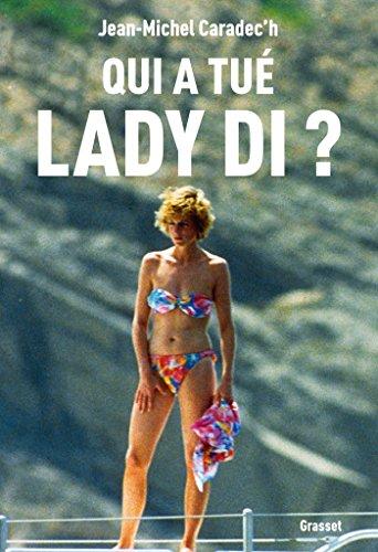 Qui a tuà Lady Di ? [Paperback]: Caradec'h, Jean-Michel