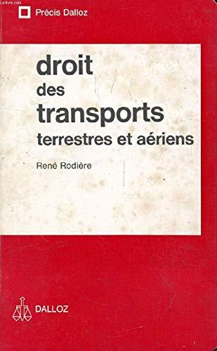 9782247000555: Droit des transports terrestres et aériens (Précis Dalloz) (French Edition)