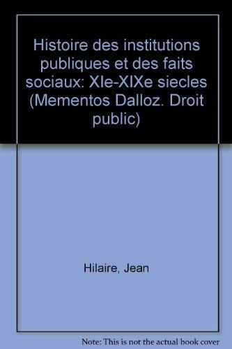 9782247002740: Histoire des institutions publiques et des faits sociaux : XID-XIXI siècle (Mémentos Dalloz)