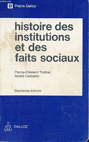 Histoire des institutions et des faits sociaux.: TIMBAL (Pierre-Clément) &