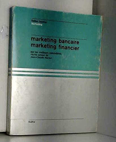 Marketing bancaire, marketing financier (Dalloz gestion) (French: n/a