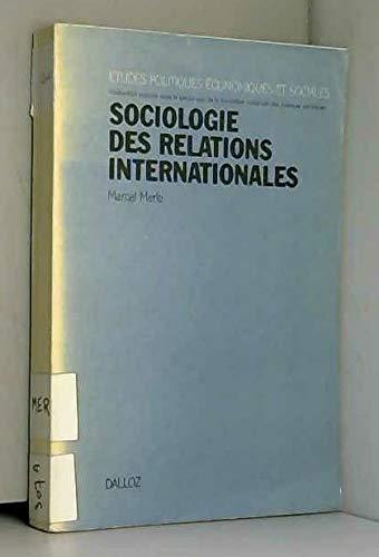 9782247008971: Sociologie des relations internationales