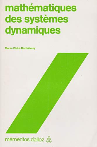 Mathematiques des systemes dynamiques [Oct 08, 1997] Barthelemy
