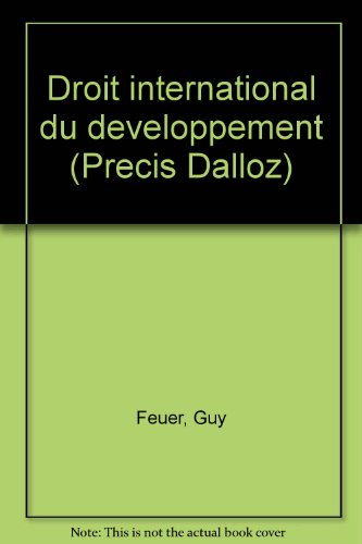 9782247011704: Droit international du developpement 2e ed 1991