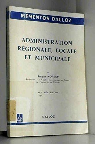 9782247011988: Administration régionale, locale et municipale (Mémentos Dalloz ; 198) (French Edition)
