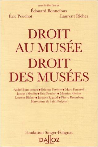 9782247016433: Droit au musée: Droit des musées