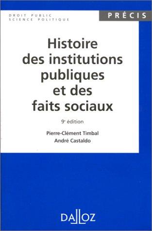 Histoire des institutions publiques et des faits: TIMBAL PIERRE-CLEMENT &