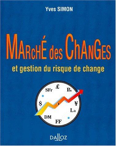 9782247018840: Marché des changes et gestion du risque de change