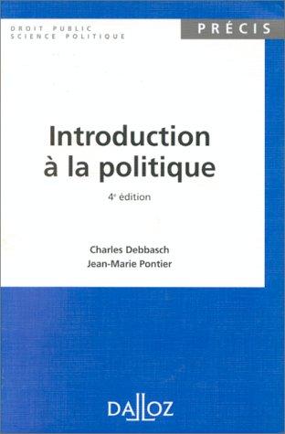 9782247019519: INTRODUCTION A LA POLITIQUE. 4ème édition 1995